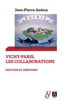Vichy-Paris, les collaborations