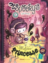 Spooky et les contes de travers. Volume 3, Malices de princesse