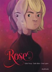Rose. Volume 1, Double vie