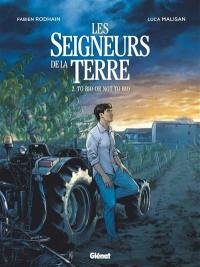 Les seigneurs de la terre. Volume 2, To bio or not to bio
