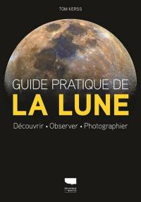 Guide pratique de la Lune