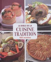 La bible de la cuisine tradition