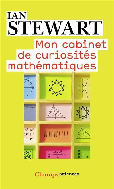 livre mon cabinet de curiosit s math matiques de ian stewart flammarion 9782081270671. Black Bedroom Furniture Sets. Home Design Ideas