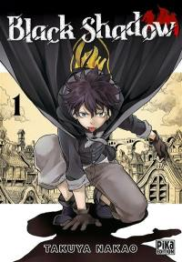 Black shadow. Volume 1,