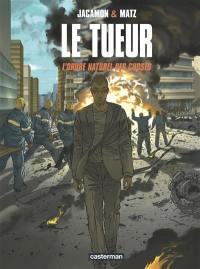 Le Tueur. Volume 8, L'ordre naturel des choses