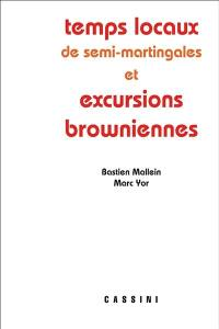 Temps locaux de semi-martingales et excursions browniennes