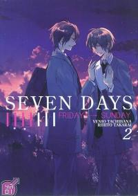 Seven days. Volume 2, Friday-Sunday