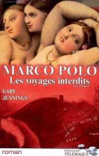 Marco Polo. Volume 1, Vers l'Orient