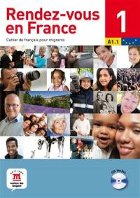Rendez-vous en France. Volume 1, A1.1