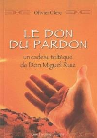 Le don du pardon