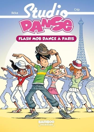 Studio danse. Volume 3, Flash mob dance à Paris