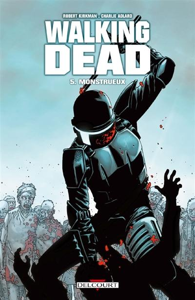 Walking dead. Volume 5, Monstrueux