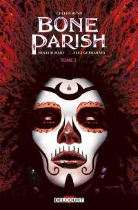 Bone parish. Volume 2,