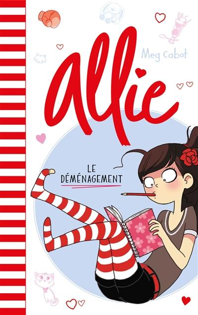 Allie. Volume 1, Le déménagement