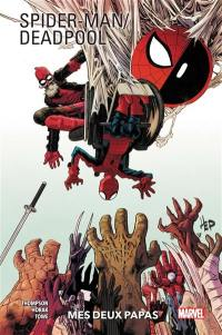 Spider-Man, Deadpool. Volume 1,