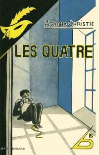 Les quatre = The big four
