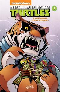Teenage mutant ninja Turtles. Volume 2, Les mutanimaux contre-attaquent !