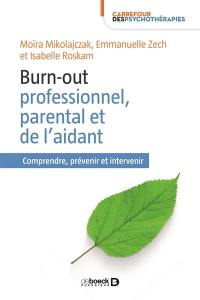 Burn-out professionnel, parental et de l'aidant