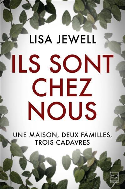 Livre : Ils sont chez nous écrit par Lisa Jewell - Hauteville