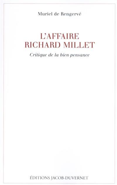 L'affaire Richard Millet