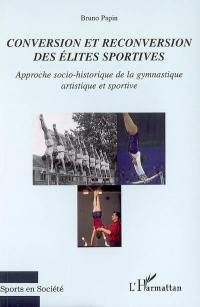 Conversion et reconversion des élites sportives