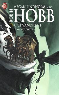 Le cycle de Ki et Vandien. Volume 1, Le vol des harpies