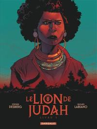 Le lion de Judah. Volume 2,