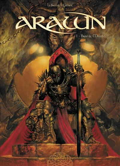 Arawn. Volume 1, Bran le maudit