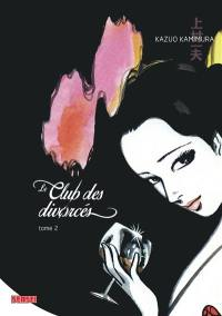 Le club des divorcés. Volume 2,