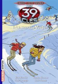 Les 39 clés. Volume 11, La menace Vesper