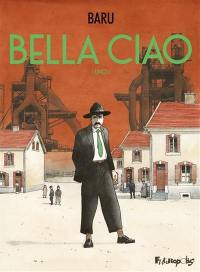 Bella ciao. Volume 1,