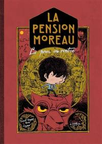 La pension Moreau. Volume 2, La peur au ventre
