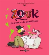 Zouk. Volume 19, La potion de gentillesse