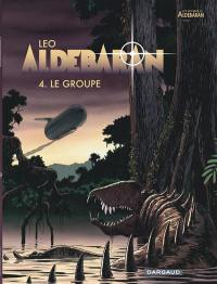 Aldébaran. Volume 4, Le groupe