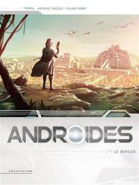 Androïdes. Volume 9, Le berger