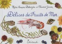 Délices de fruits de mer