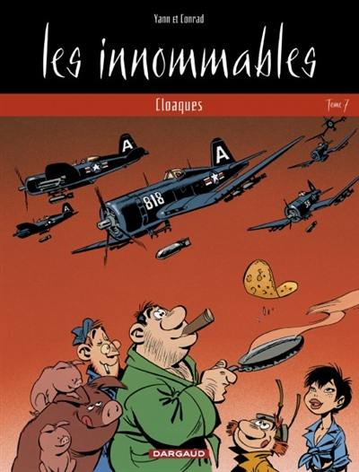 Les innommables. Volume 7, Cloaques