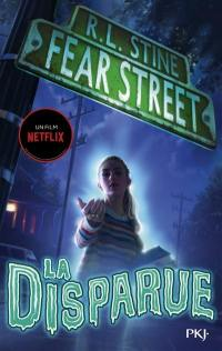Fear street. Volume 1, La disparue