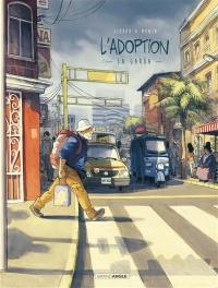 L'adoption. Volume 2, La garua