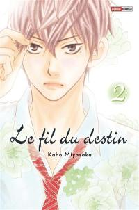 Le fil du destin. Volume 2,