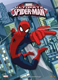 Ultimate Spider-Man. Volume 6, Le pouvoir de la technologie