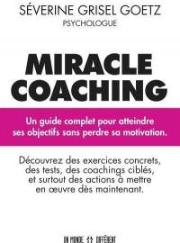 Miracle coaching