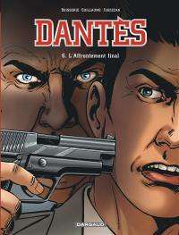 Dantès. Volume 6, L'affrontement final