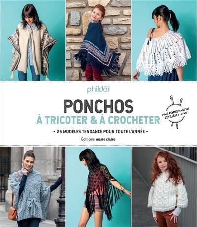 f045d96a3ee Livre   Ponchos à tricoter   à crocheter écrit par Phildar ...