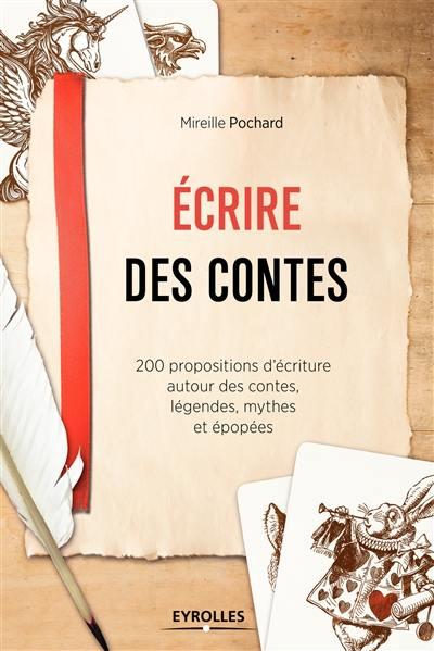 livre ecrire des contes crit par mireille pochard eyrolles 9782212565713. Black Bedroom Furniture Sets. Home Design Ideas