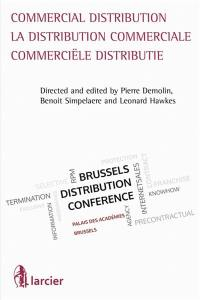 Commercial distribution = La distribution commerciale = Commerciële distributie