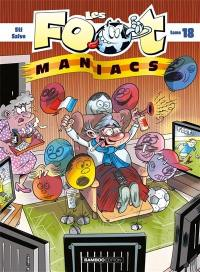 Les foot-maniacs. Volume 18,