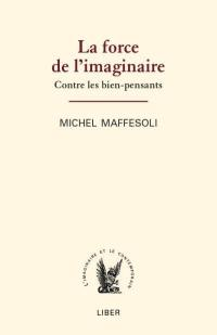 La force de l'imaginaire