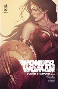 Wonder Woman, guerre et amour. Volume 2,