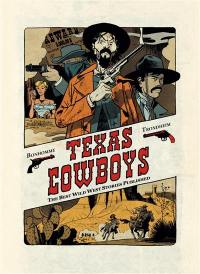 Texas cowboys. Volume 1,